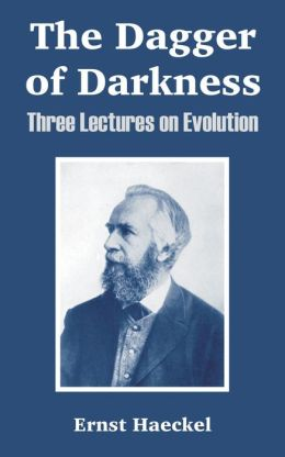 Dagger of Darkness: Three Lectures on Evolution