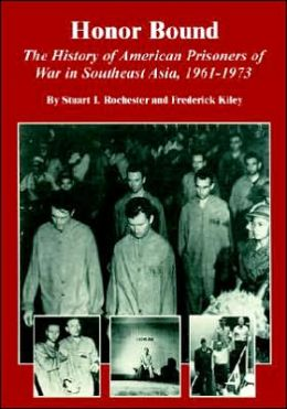 Honor Bound : The History of American Prisoners of War in Southeast Asia, 1961-1973