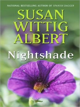 Nightshade (China Bayles Series #16)