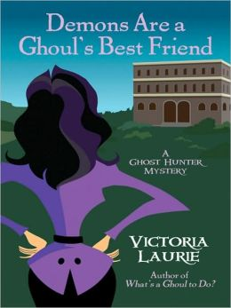 Demons Are a Ghoul's Best Friend (Ghost Hunter Mystery Series #2)