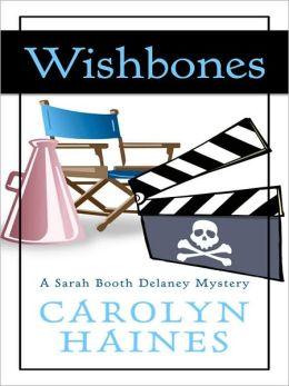 Wishbones (Sarah Booth Delaney Series #8)