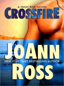 Crossfire (High Risk Series #2)