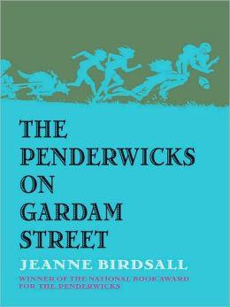 The Penderwicks on Gardam Street (The Penderwicks Series #2)
