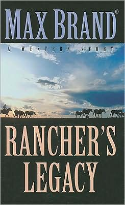 Rancher's Legacy: A Western Story