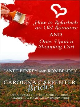 How to Refurbish an Old Romance and Once Upon a Shopping Cart