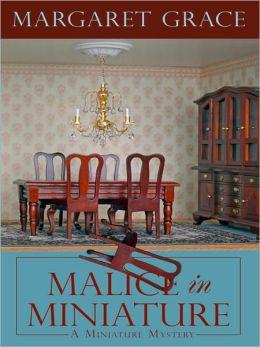 Malice in Miniature (Miniature Mystery Series #3)