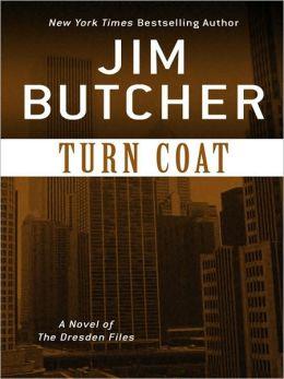 Turn Coat (Dresden Files Series #11)
