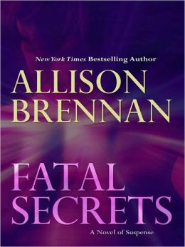 Fatal Secrets (F.B.I. Trilogy Series #2)