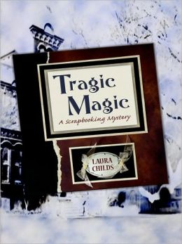 Tragic Magic (Scrapbooking Series #7)
