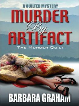 Murder by Artifact