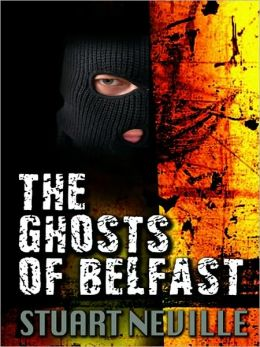 The Ghosts of Belfast (Jack Lennon Series #1)