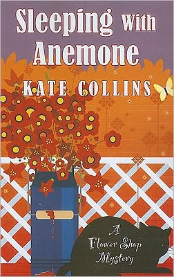 Sleeping with Anemone (Flower Shop Mystery Series #9)
