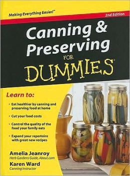 Canning and Preserving for Dummies 2nd Edition