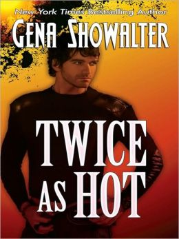 Twice as Hot (Tales of an Extraordinary Girl Series #2)