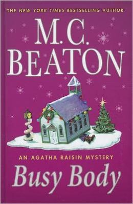 Busy Body (Agatha Raisin Series #21)