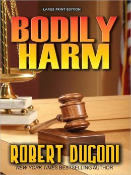 Bodily Harm (David Sloane Series #3)