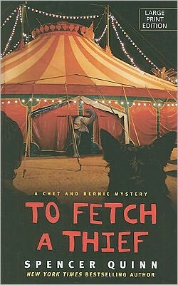 To Fetch a Thief (Chet and Bernie Series #3)
