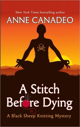 A Stitch Before Dying (Black Sheep Knitting Series #3)