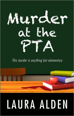 Murder at the PTA (PTA Mystery Series #1)