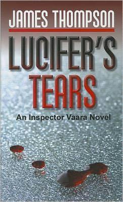 Lucifer's Tears (Inspector Vaara Series #2)