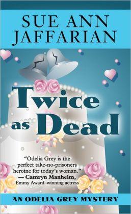 Twice as Dead (Odelia Grey Series #6)