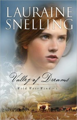 Valley of Dreams (Wild West Wind Series #1)