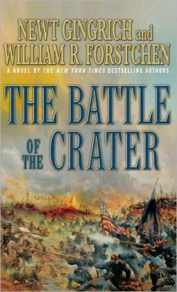 The Battle of the Crater: A Novel of the Civil War