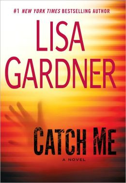 Catch Me (Detective D. D. Warren Series #6)