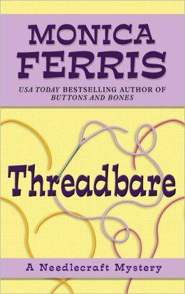 Threadbare (Needlecraft Mystery Series #15)
