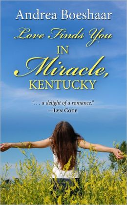 Love Finds You in Miracle Kentucky