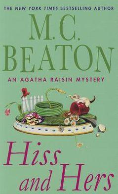 Hiss and Hers (Agatha Raisin Series #23)
