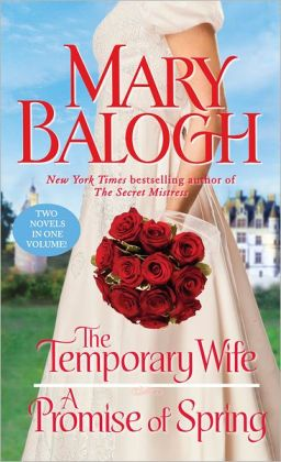 The Temporary Wife/ A Promise of Spring