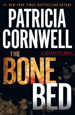 The Bone Bed (Kay Scarpetta Series #20)