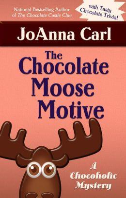 The Chocolate Moose Motive (Chocoholic Mystery Series #12)