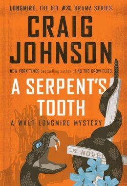 A Serpent's Tooth (Walt Longmire Series #9)