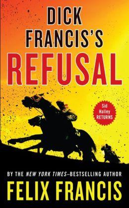 Dick Francis's Refusal