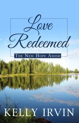 Love Redeemed (New Hope Amish Series #2)