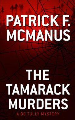 The Tamarack Murders (Sheriff Bo Tully Series #5)