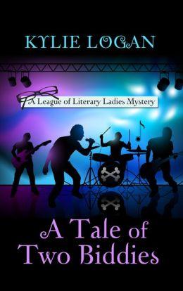 A Tale of Two Biddies (League of Literary Ladies Series #2)