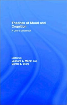 Theories of Mood and Cognition
