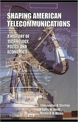 Shaping American Telecommunications