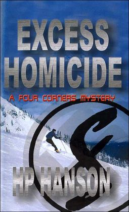Excess Homicide: A Four Corners Mystery