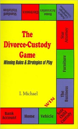 The Divorce-Custody Game: Winning Rules and Strategies of Play