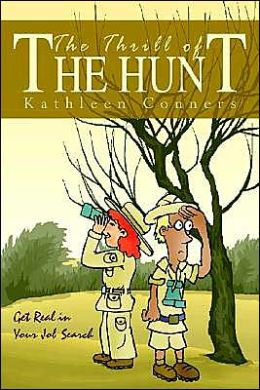 The Thrill of the Hunt: Get Real in Your Job Search