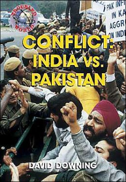 Conflict: India vs. Pakistan