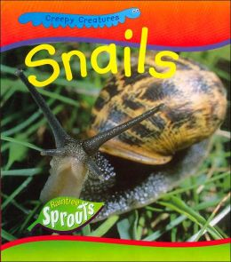 Snails (Raintree Sprout Series)