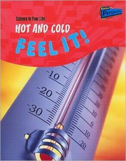 Hot and Cold: Feel It!