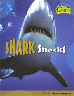 Shark Snacks: Food Chains and Webs