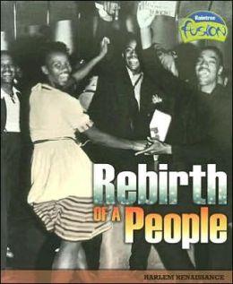 Rebirth of a People: Harlem Renaissance