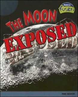 The Moon Exposed: The Moon